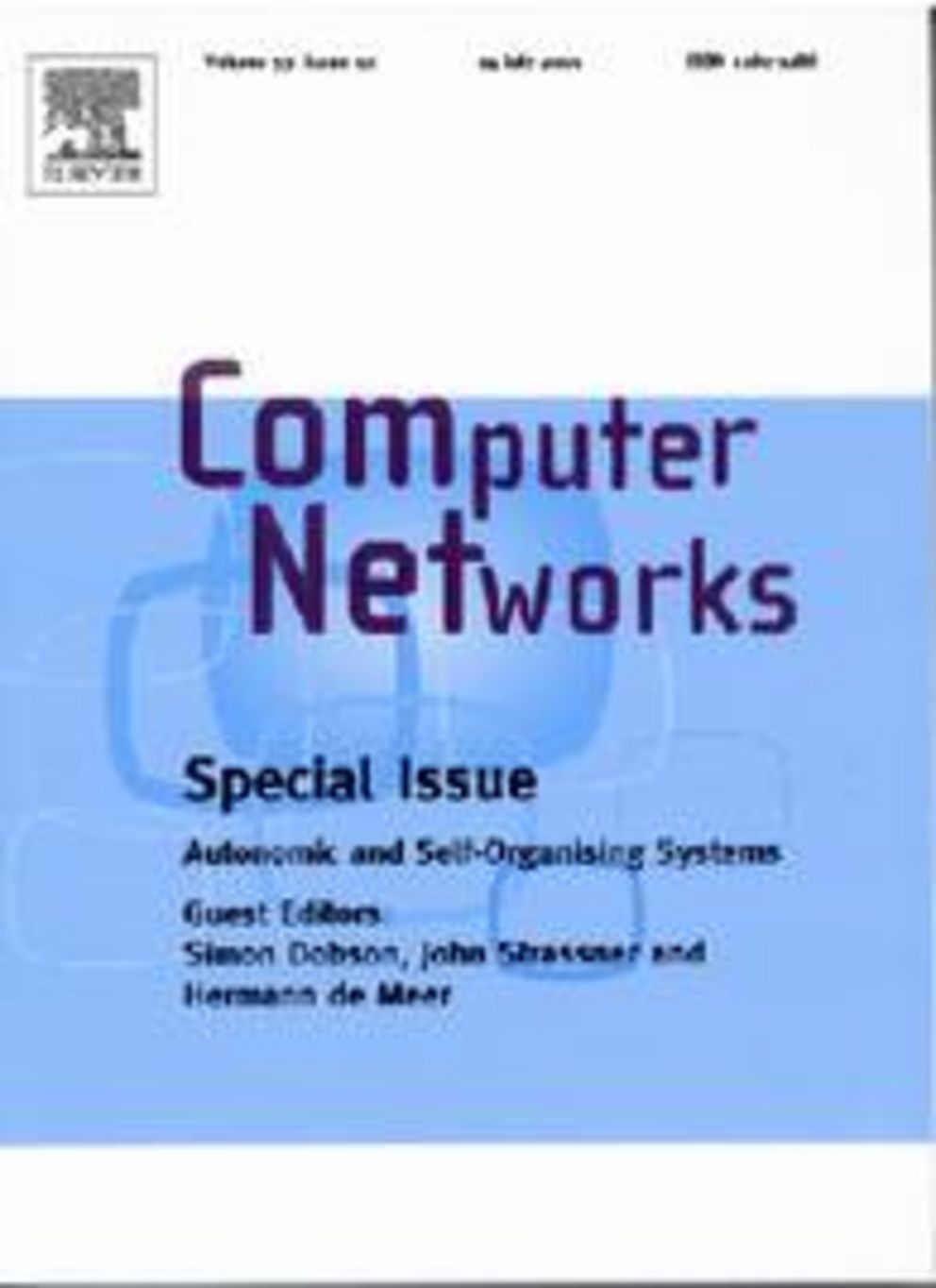 Computer Networks, Special Issue: Autonomic and Self-Organising Systems